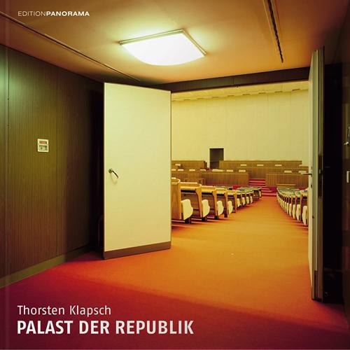 Thorsten Klapsch: Palast der Republik